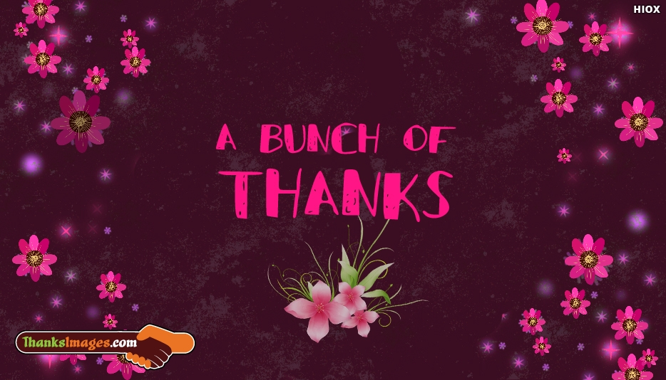 A Bunch Of Thanks - Thank You Images for Friends