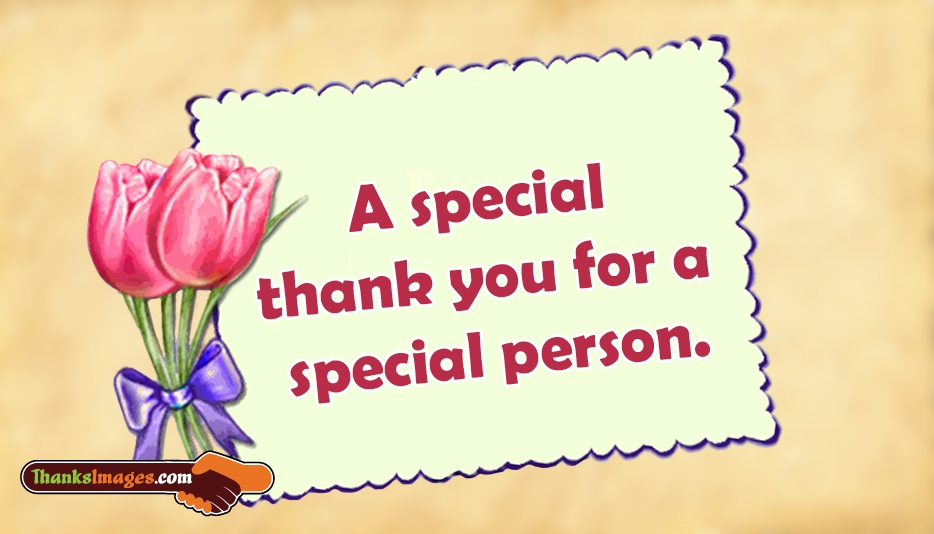 A Special Thank You For a Special Person - Thanks Images for Wife