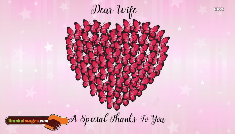 A Special Thanks To My Wife