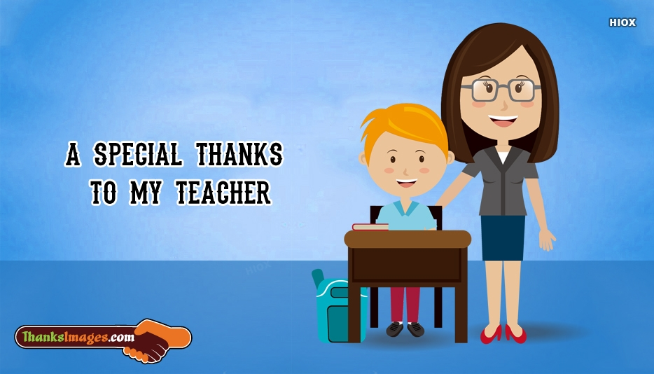 A Special Thanks To My Teacher