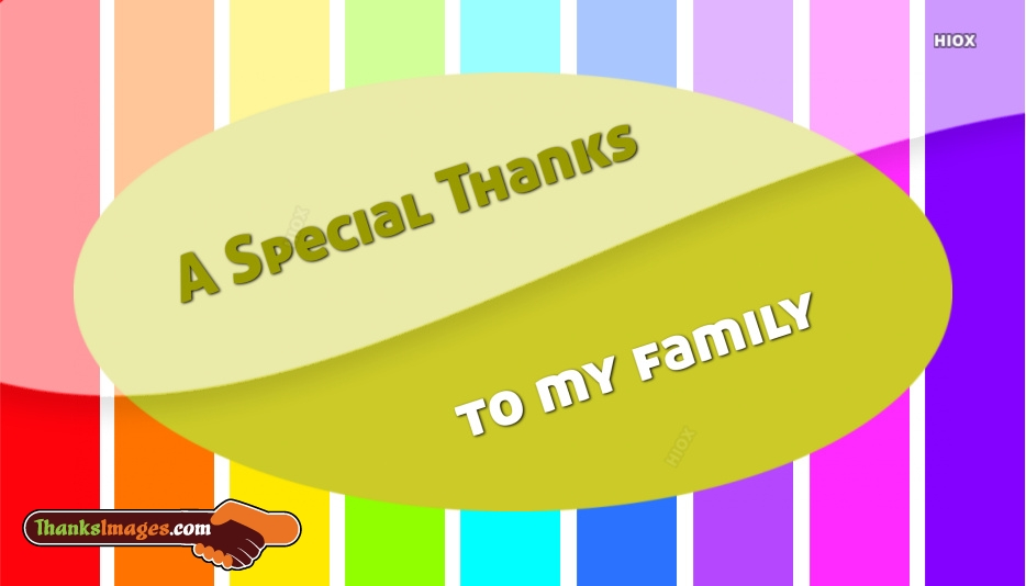 A Special Thanks To My Family