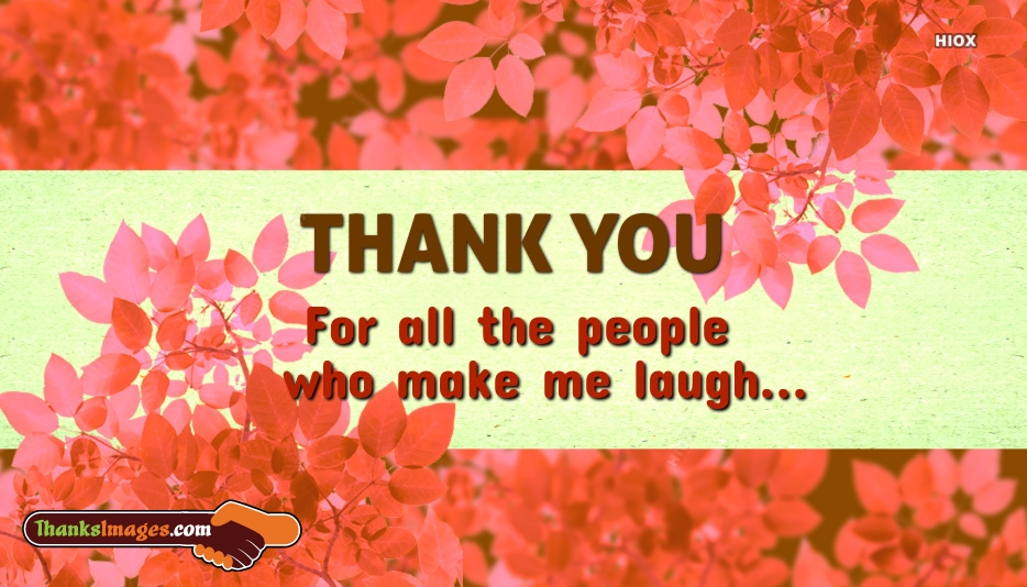 Thanks For Making Me Smile Images