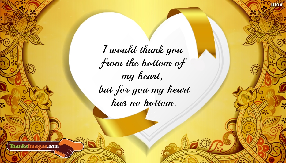 Thank You From The Bottom Of My Heart Message
