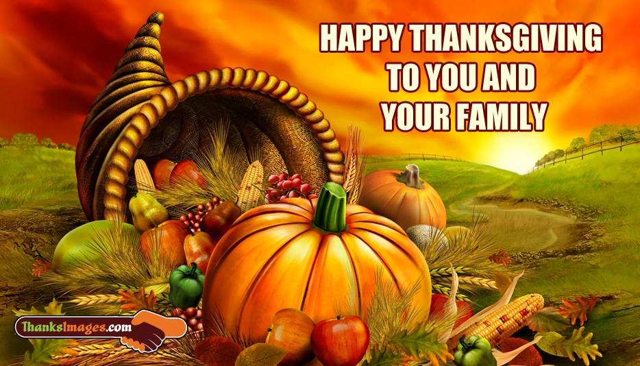 Happy Thanksgiving To You And Your Family - Thanks Images for Friends and Family