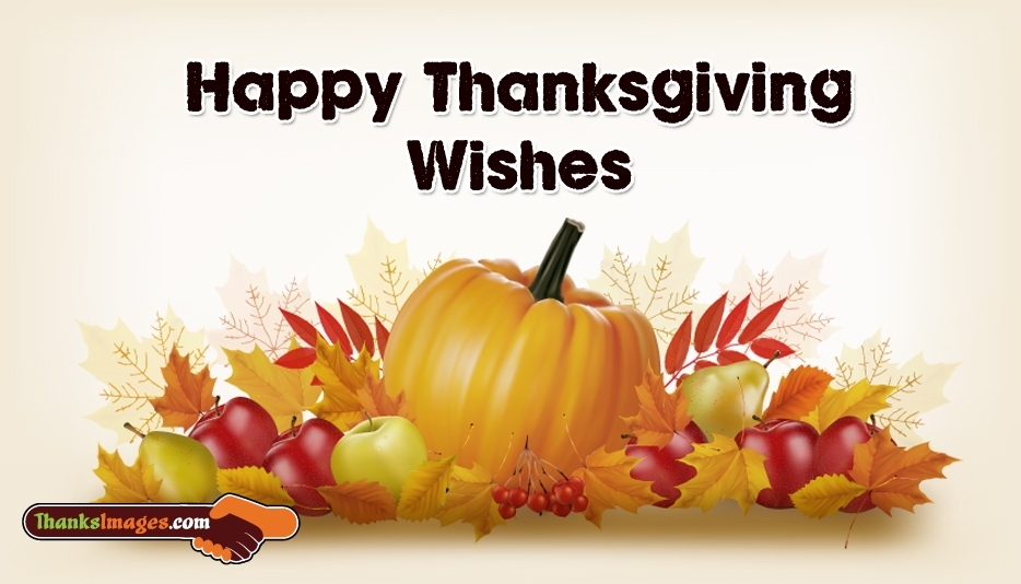 Happy thanksgiving wishes thanksimages happy thanksgiving wishes thanksgiving 2016 greetings and wallpapers m4hsunfo