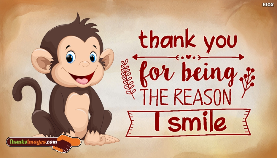 Thank You For Being The Reason I Smile Sayings Image