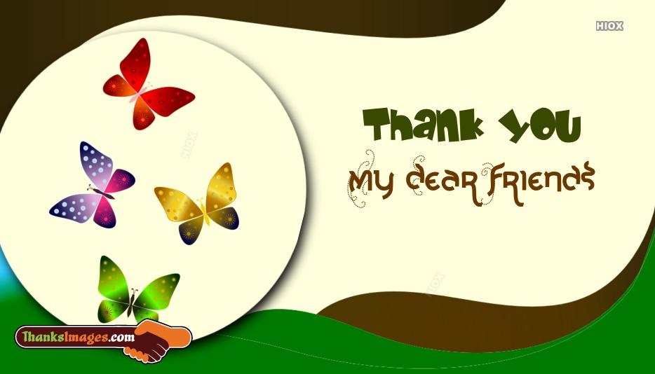 Thank U My Dear Friends