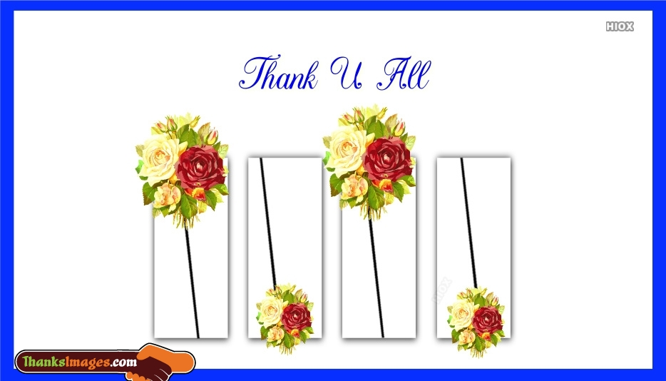 Thank You All Pic