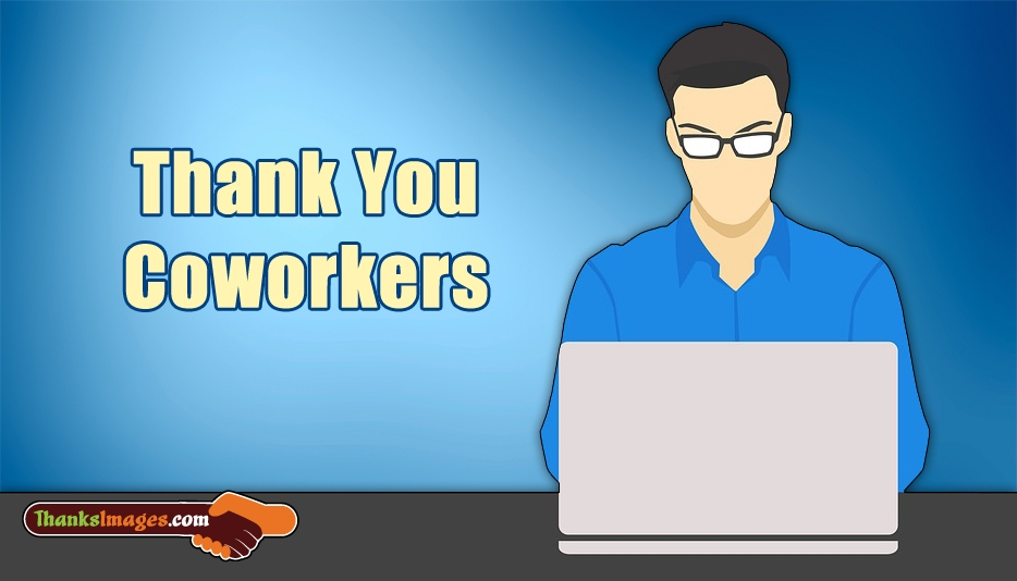 Thank You Co-Workers - Thanks Images for Colleagues
