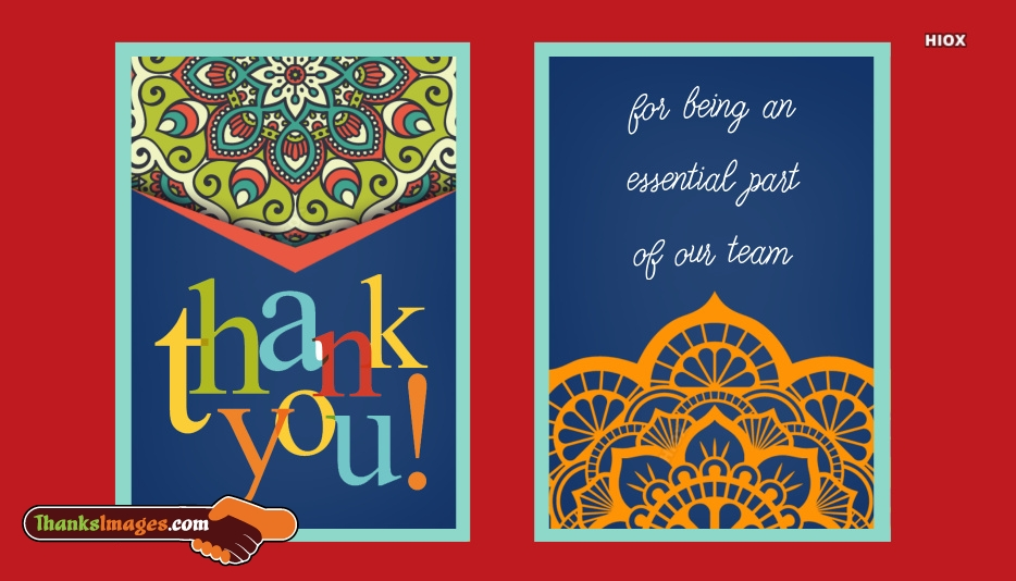 Thank You For Being An Essential Part Of Our Team