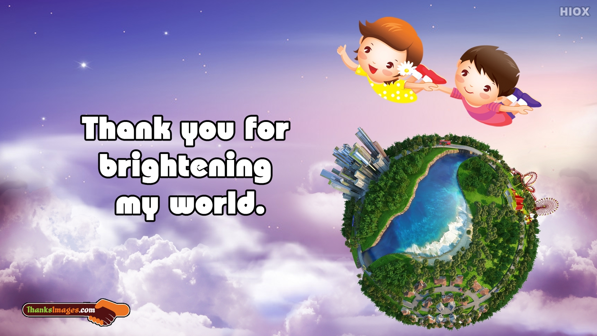 Thank You For Brightening My World.