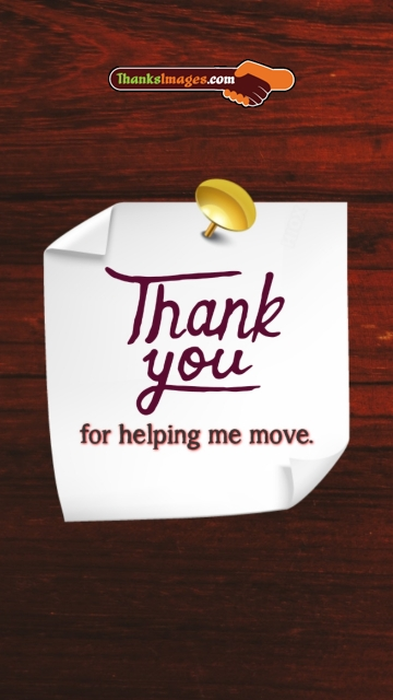 Thank You For Helping Me Move