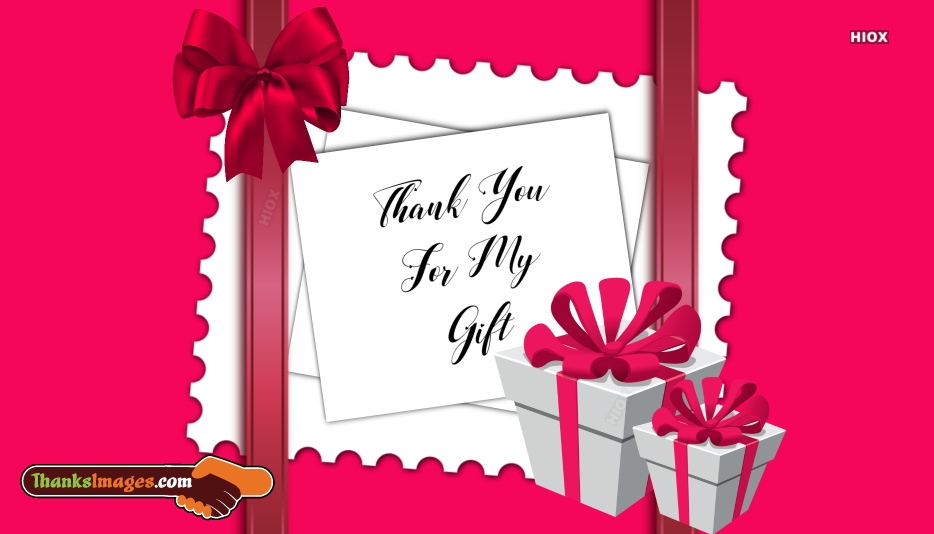 Thank You For My Gift