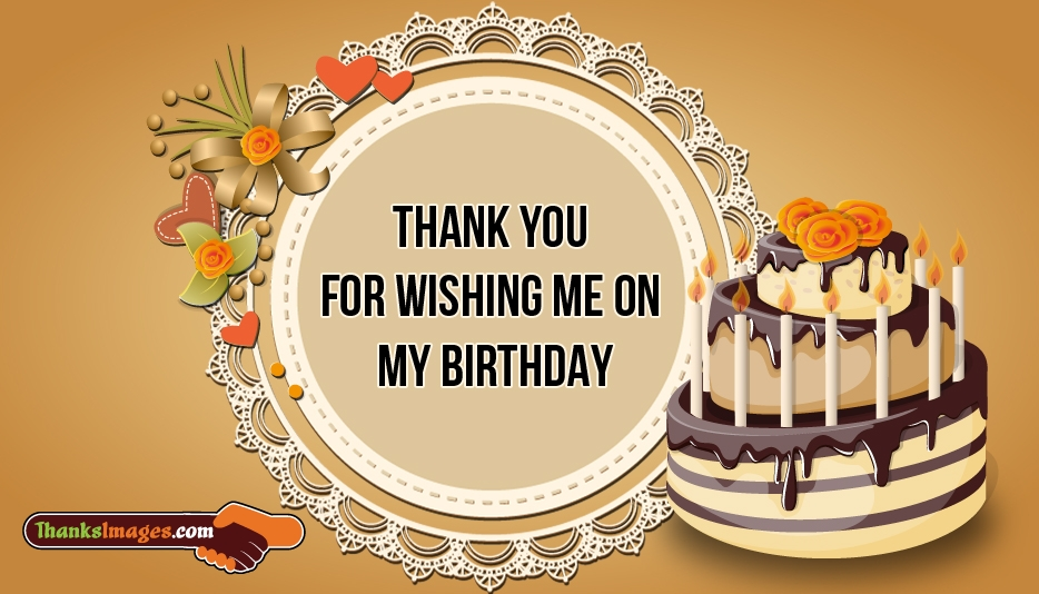 Thank You For Wishing Me On My Birthday @ ThanksImages.com