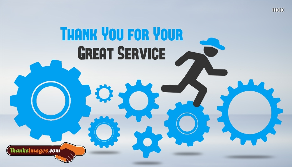 Thank You For Your Great Service