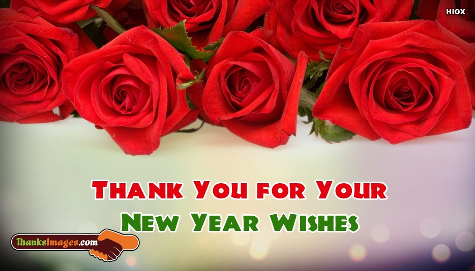 Thank You For Your New Year Wishes- Thanks Images for Everyone