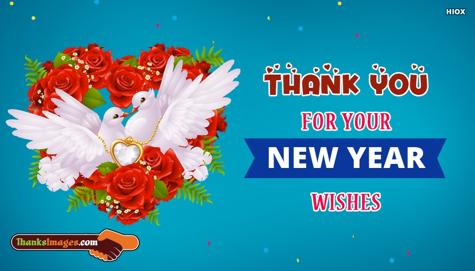 Thank You For Your New Year Wishes - Happy New Year Thank You Cards/Images
