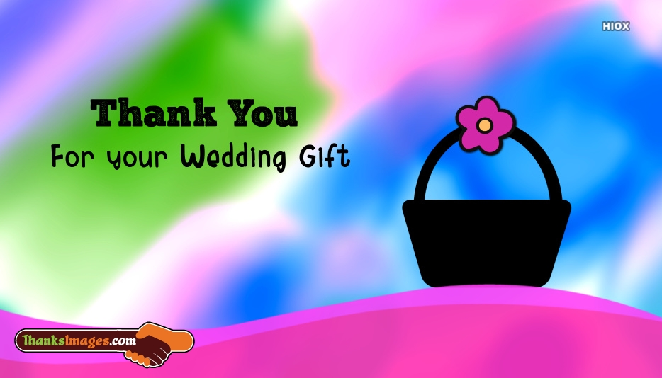 Thank You For Your Wedding Gift