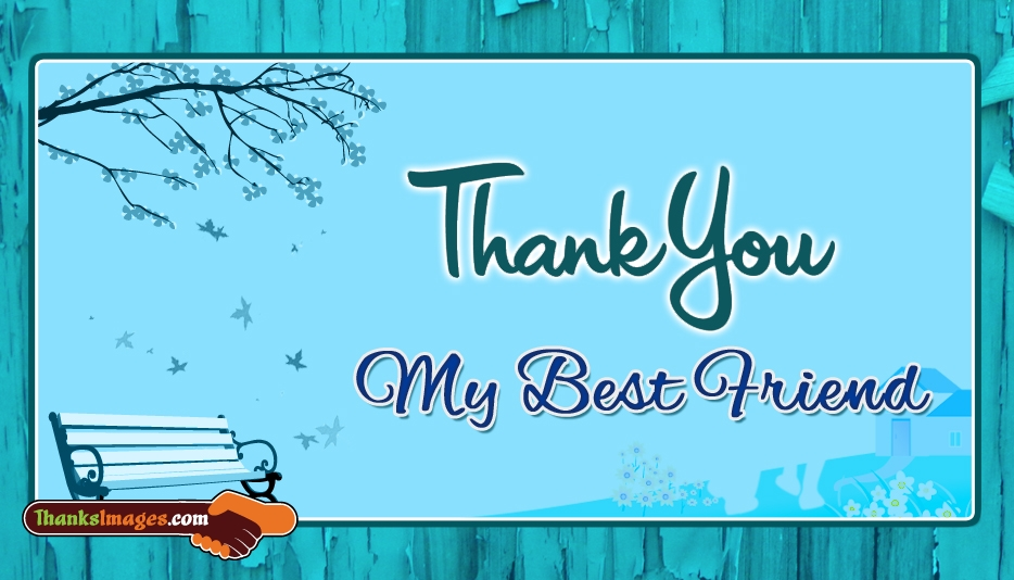 Thank You My Best Friend - Thanks Images for Best Friend