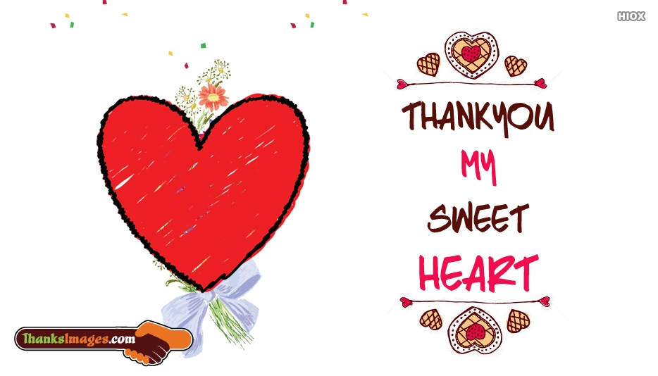 Thank You My Sweetheart Quotes, Images