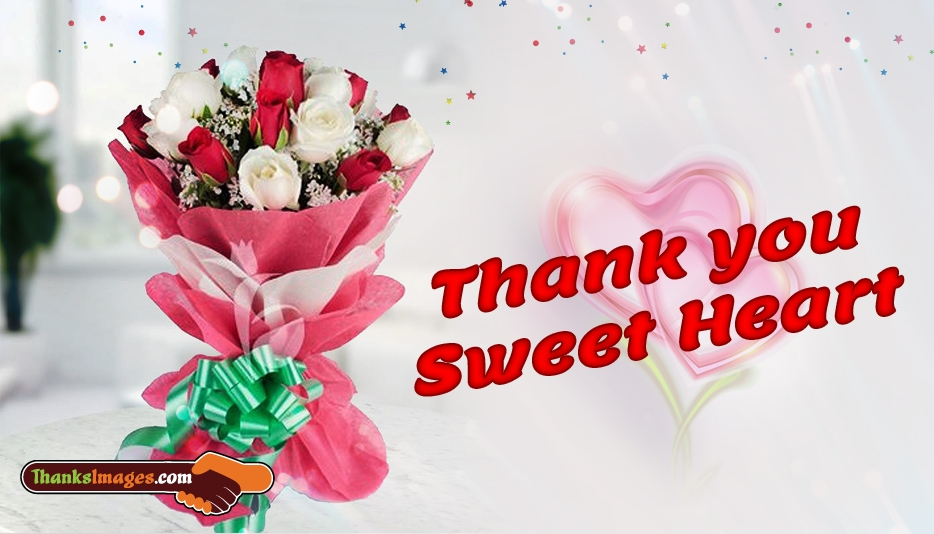 Thank You Sweetheart - Thanks Images for Sweetheart