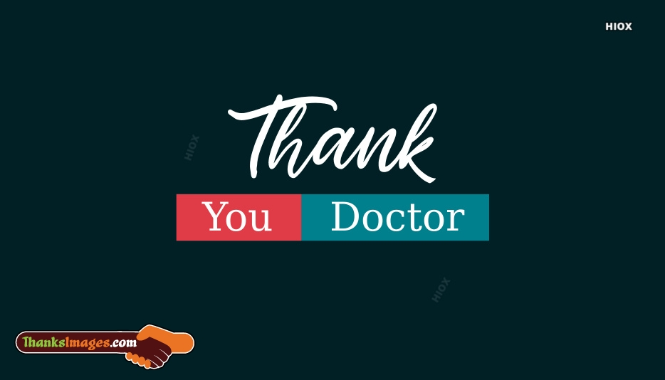 Thank You To A Doctor