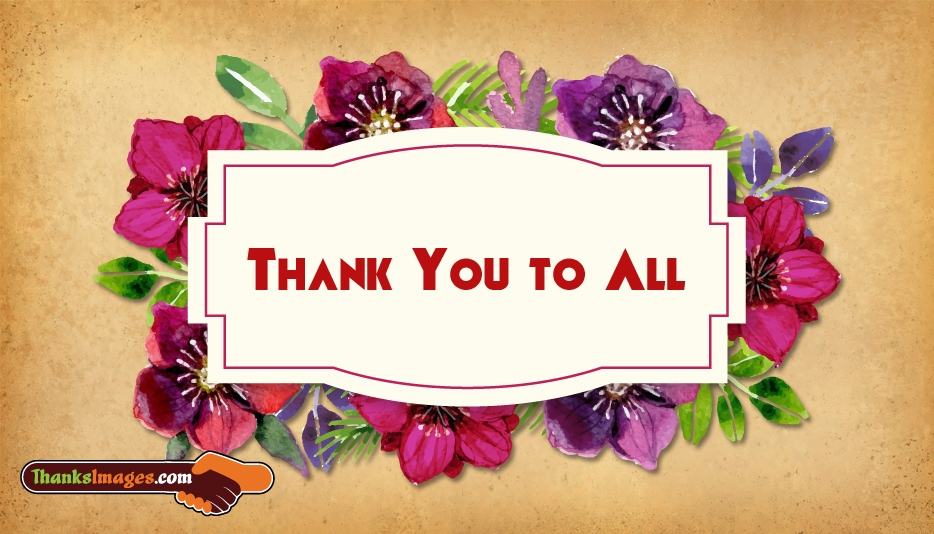 Thank You to All - Thanks Images for Friends