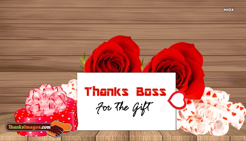 Thank You To Boss For Gift
