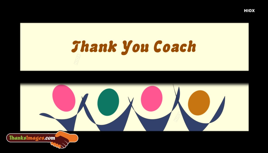 Thank you coach greetings