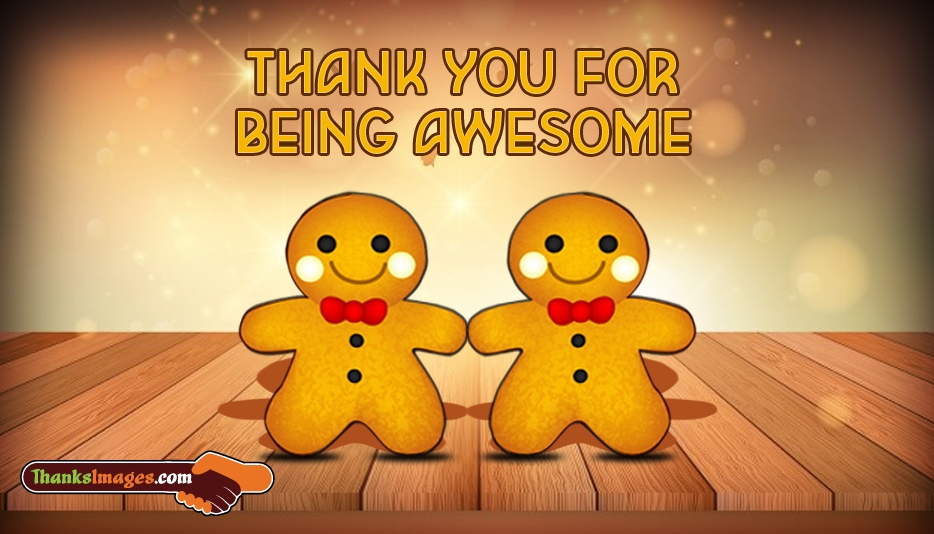 Thank You to Friend - Thank You for Being Awesome