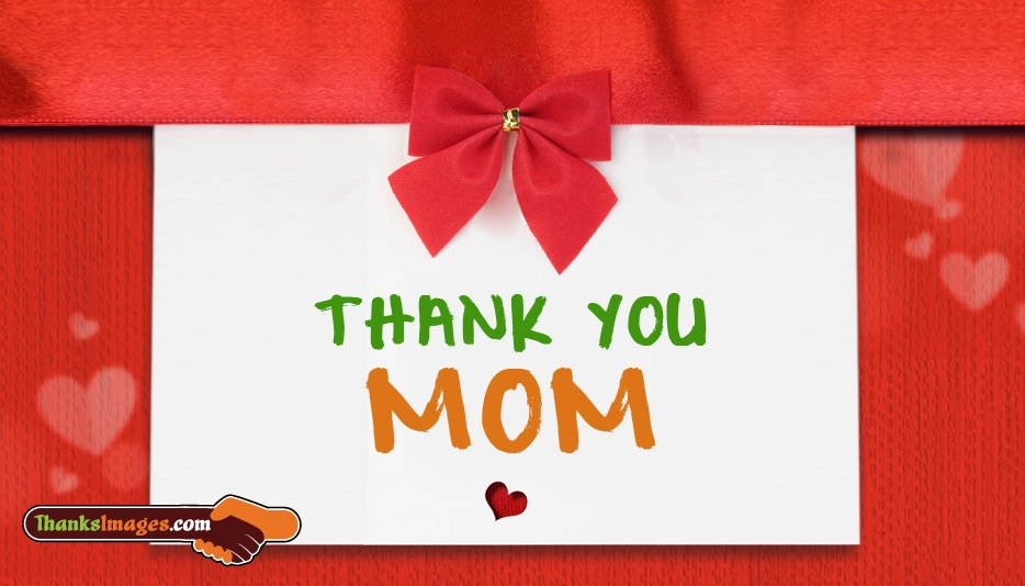 Thank You Mom Pictures, Images