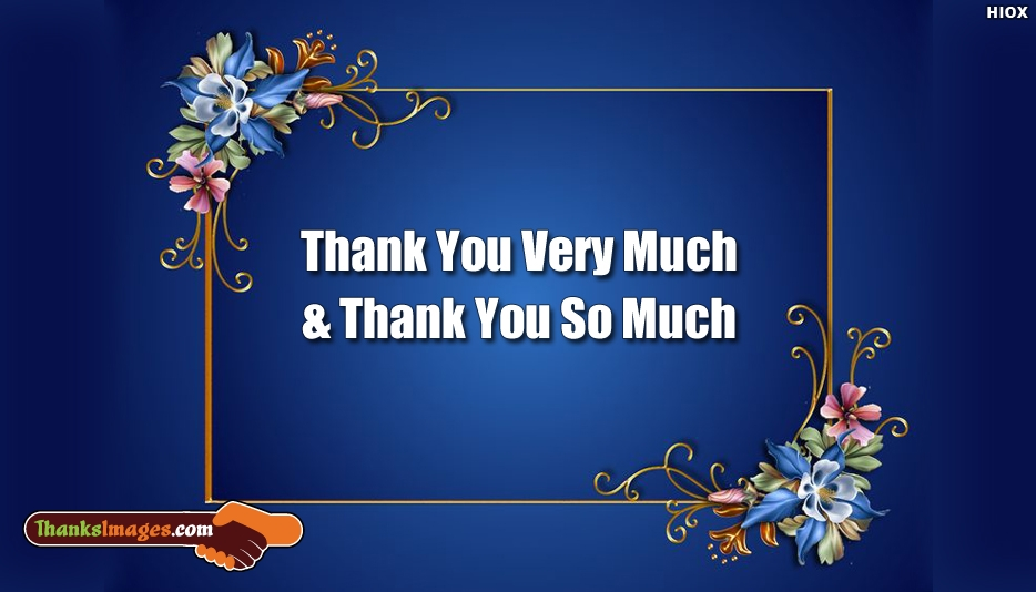 Thank You Very Much and Thank You So Much - Thanks Images for Friends