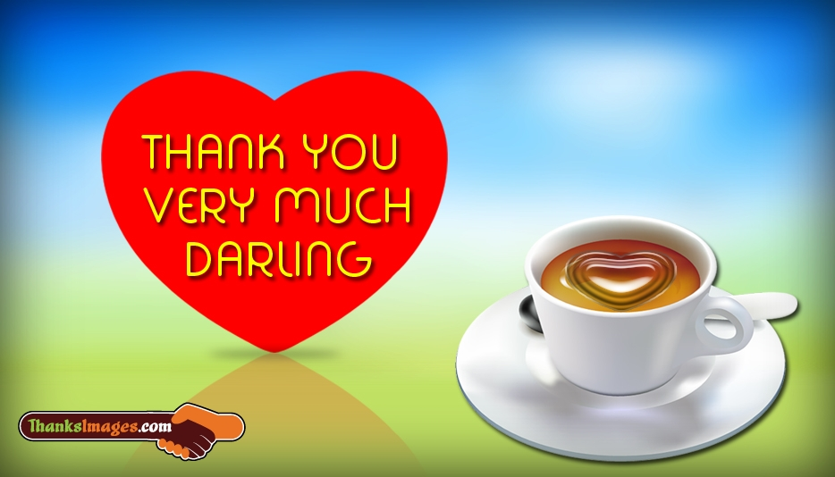 Thank You Very Much Darling Message