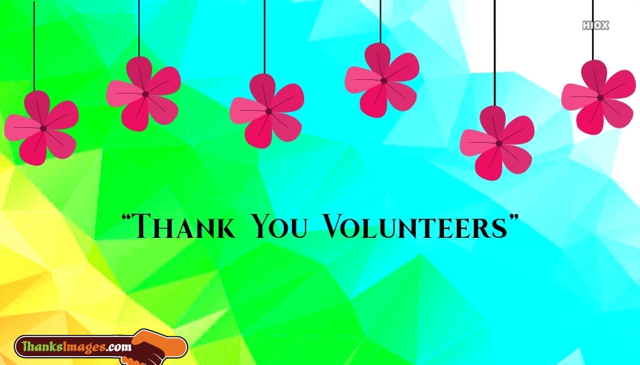 Thank You Volunteers Images, Pictures