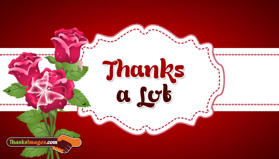 Thanks a Lot - Thank You Images for Friends