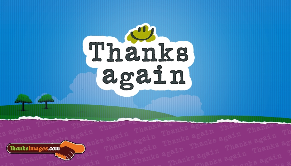 Thanks Again - Thanks Images for Friends