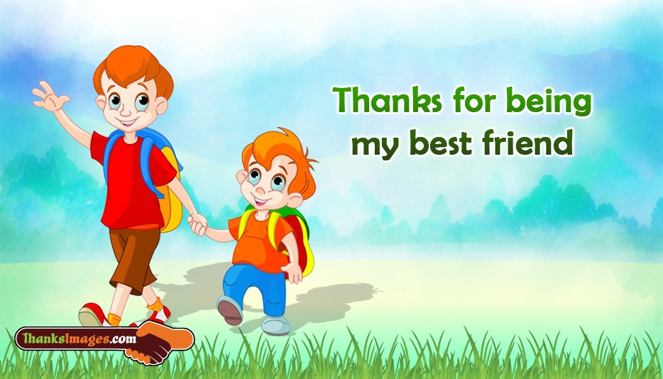 Thanks for being My Best Friend - Thanks Images for Friends