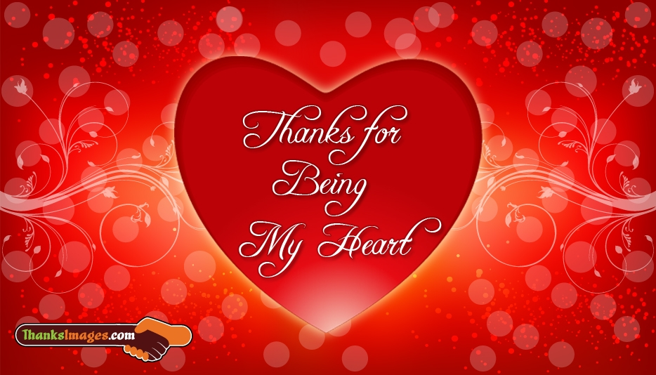 Thanks for Being My Heart - Thanks Images for Lover | Thank You Images for Lover