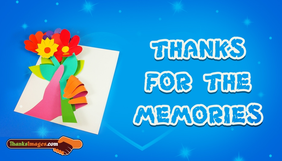 Thanks For The Memories - Thanks Images for Friends