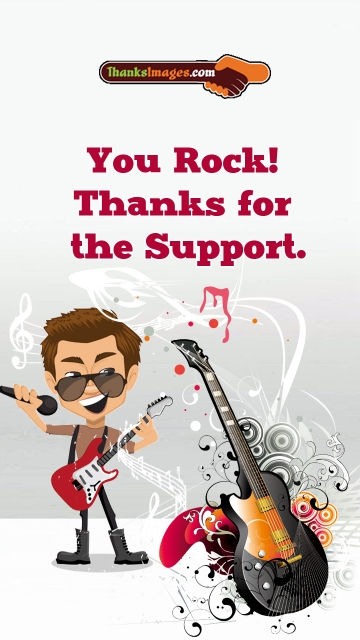 You Rock! Thanks For The Support.
