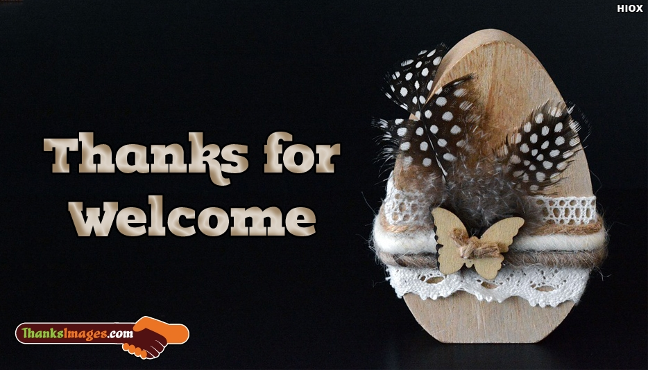 Thanks For Welcome - Thanks Images for Friends