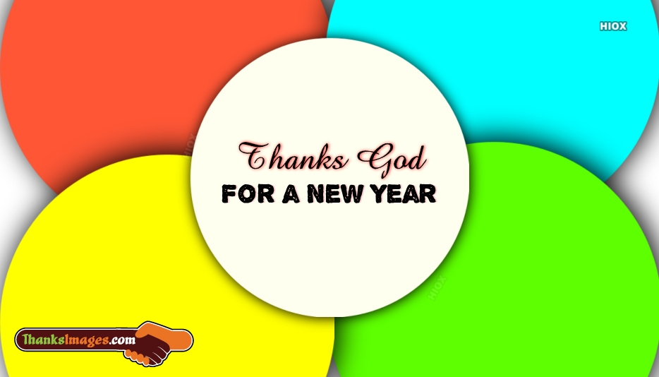 Thanks God For A New Year