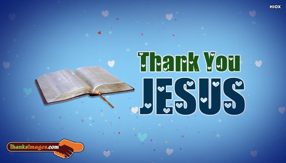 Thanks Jesus
