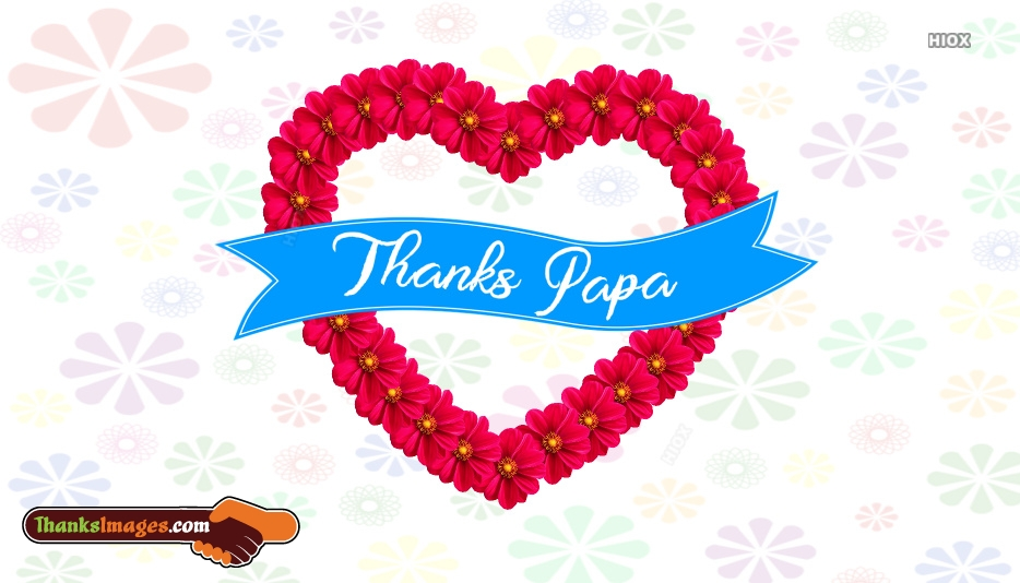 Thank You Papa Images | Thanks Papa Images