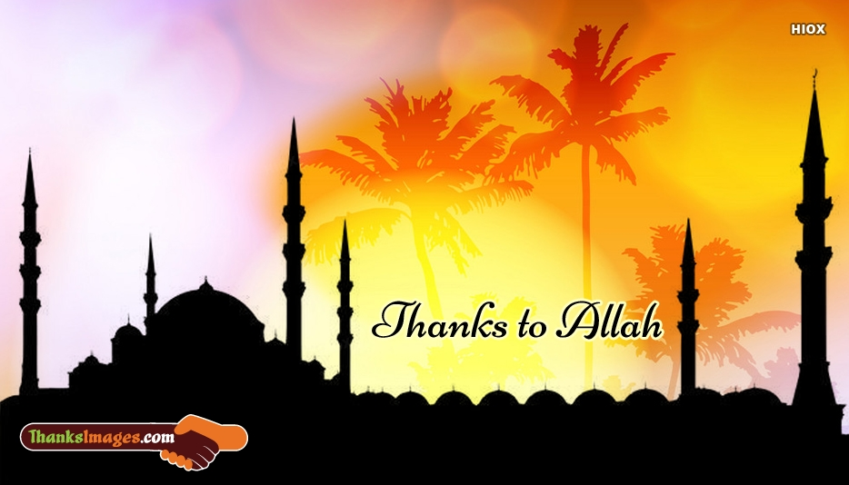 Thanks To Allah Images