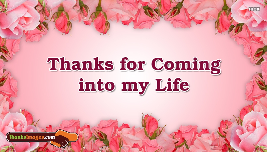 Thanks To Come In My Life Images
