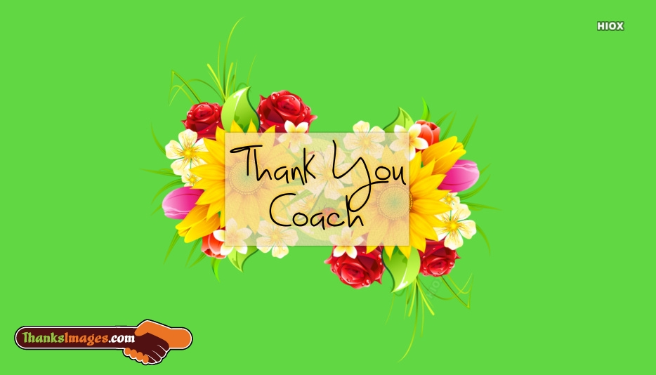 Thanks To My Coach