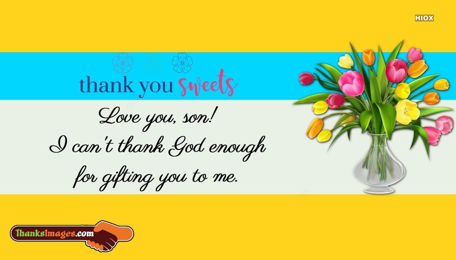 Thanks To My Son Quote
