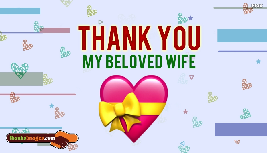 Thanks To My Wife