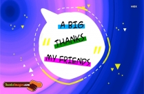 A Big Thanks To My Friends